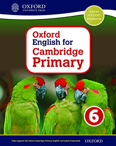 9780198366430: Oxford English for Cambridge Primary Student Book 6