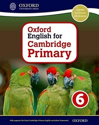 9780198366430: Oxford English for Cambridge Primary Student Book 6