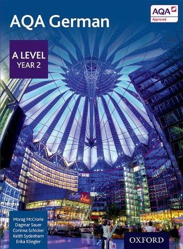 9780198366867: AQA A Level Year 2 German Student Book