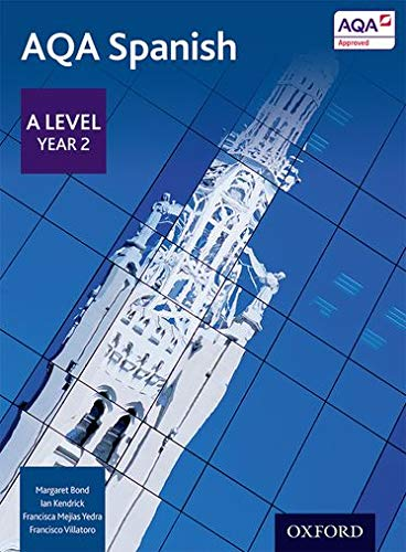 9780198366874: AQA A Level Year 2 Spanish Student Book