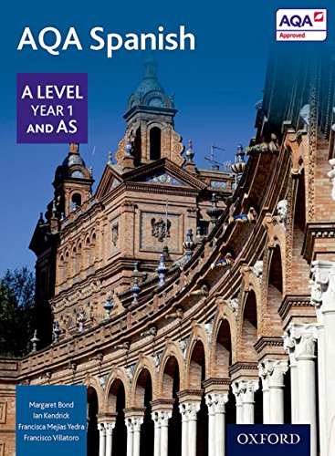 9780198366904: AQA A Level Year 1 and AS Spanish Student Book