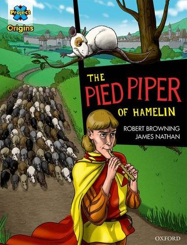 The Pied Piper of Hamelin: Robert Browning, James