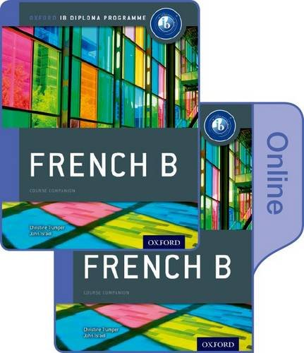 9780198368359: IB French B Print and Online Course Book Pack (Trumperisrael)