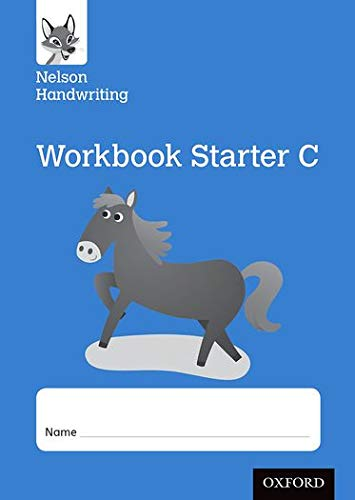 Nelson Handwriting: Reception/Primary 1: Starter C Workbook (pack of 10): Anita Warwick; ...
