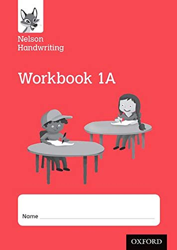 Nelson Handwriting: Year 1/Primary 2: Workbook 1A (pack of 10): Anita Warwick; Nicola York