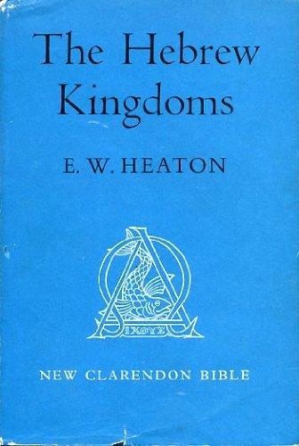 9780198369059: The Hebrew Kingdoms (The New Clarendon Bible: Old Testament, Vol. 3)