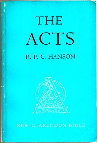 9780198369165: The Acts (NEW CLARENDON BIBLE NEW TESTAMENT)