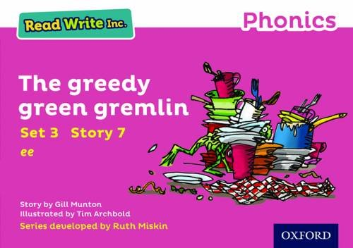 9780198371755: Read Write Inc. Phonics: Pink Set 3 Storybook 7 The Greedy Green Gremlin
