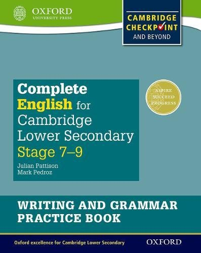 9780198374701: Complete English for Cambridge Lower Secondary Writing and Grammar Practice Book: For Cambridge Checkpoint and beyond [Lingua inglese]