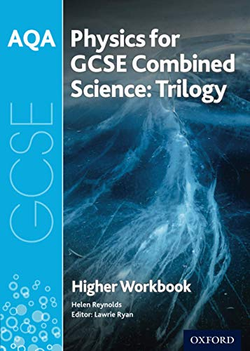 9780198374855: AQA GCSE Physics for Combined Science (Trilogy) Workbook: Higher