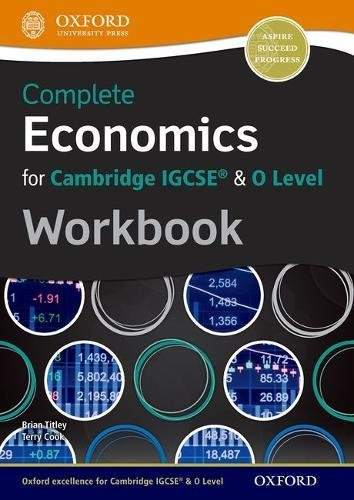 Complete Economics for Cambridge IGCSE & O: Titley,Brian; Cook,Terry