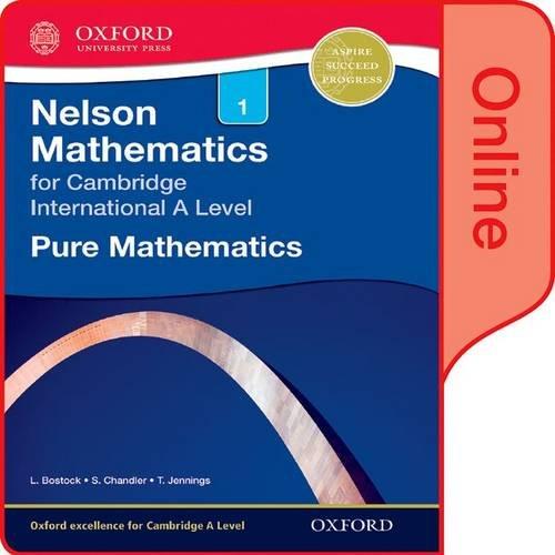 Nelson Pure Mathematics 1 for Cambridge International: L. Bostock, S.