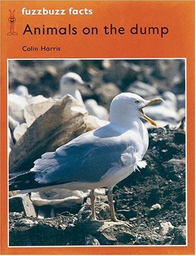 9780198381372: fuzzbuzz: Level 2: fuzzbuzz facts: Animals on the Dump: A Remedial Reading Scheme: Facts Level 2