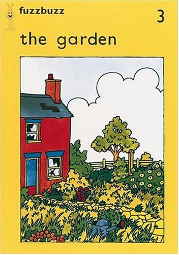 9780198381419: fuzzbuzz: Level 1 Storybooks: The Garden: A Remedial Reading Scheme: Storybook Level 1