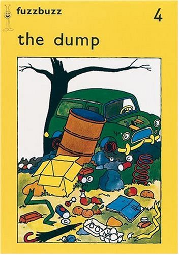 9780198381426: fuzzbuzz: Level 1 Storybooks: The Dump: A Remedial Reading Scheme: Storybook Level 1