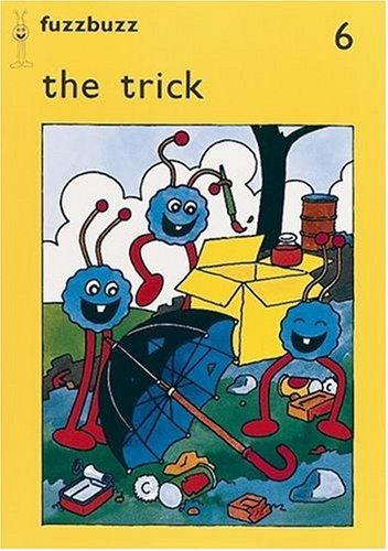 9780198381440: fuzzbuzz: Level 1 Storybooks: The Trick: A Remedial Reading Scheme: Storybook Level 1