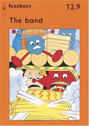 fuzzbuzz: Level 2B Storybooks: The Band: A: Harris, Colin