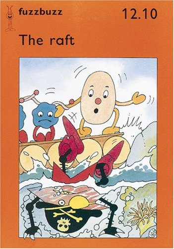fuzzbuzz: Level 2B Storybooks: The Raft: A: Harris, Colin