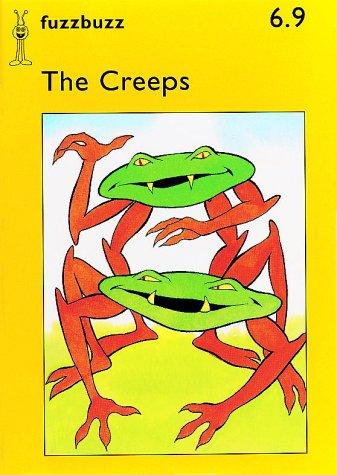The Creeps (fuzzbuzz Level 1B Storybooks): Harris, Colin