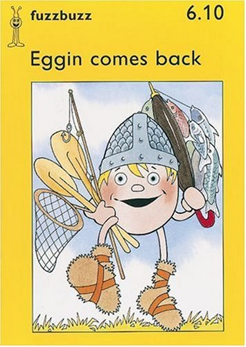 fuzzbuzz: Level 1B Storybooks: Eggin Comes Back: Harris, Colin