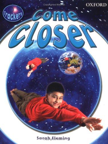 9780198382973: Trackers: Level 1: Non-Fiction: Come Closer: Non-fiction Level 1