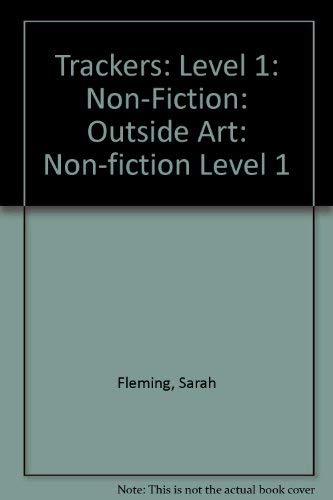 9780198382980: Trackers: Level 1: Non-Fiction: Outside Art: Non-fiction Level 1