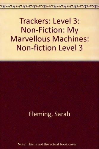 9780198383147: Trackers: Level 3: Non-Fiction: My Marvellous Machines: Non-fiction Level 3