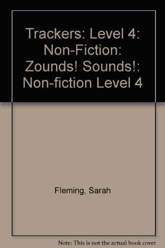 9780198383239: Trackers: Level 4: Non-Fiction: Zounds! Sounds!: Non-fiction Level 4