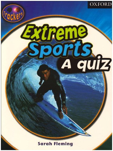 9780198383376: Trackers: Level 6: Non-Fiction: Extreme Sports: A Quiz: Non-fiction Level 6