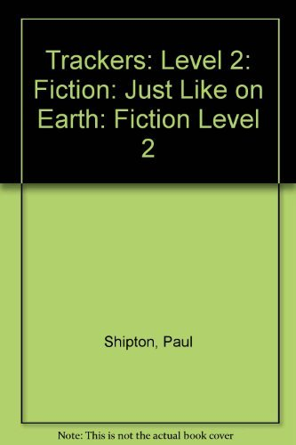 9780198383482: Trackers: Level 2: Fiction: Just Like on Earth: Fiction Level 2