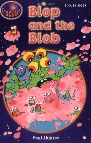 9780198383550: Trackers: Level 3: Fiction: Blop and the Blob: Fiction Level 3