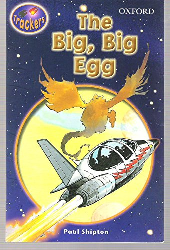 9780198383567: Trackers: Level 3: Fiction: The Big, Big Egg: Fiction Level 3