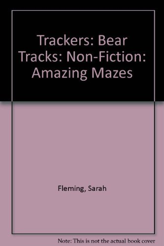 9780198384854: Trackers: Bear Tracks: Non-Fiction: Amazing Mazes