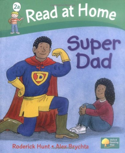9780198384984: Read at Home: More Level 2A: Super Dad