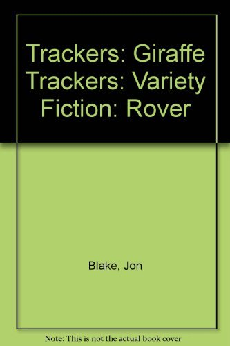 9780198385295: Trackers: Giraffe Trackers: Variety Fiction: Rover