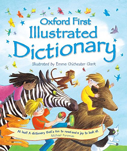 9780198385738: Oxford First Illustrated Dictionary. Compiled by Andrew Delahunty