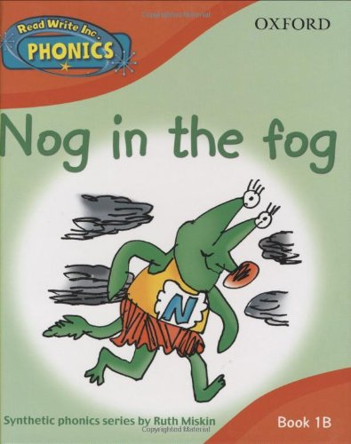 9780198386650: Read Write Inc. Phonics: Nog in the Fog Book 1b (Read Write Inc Phonics 1b)