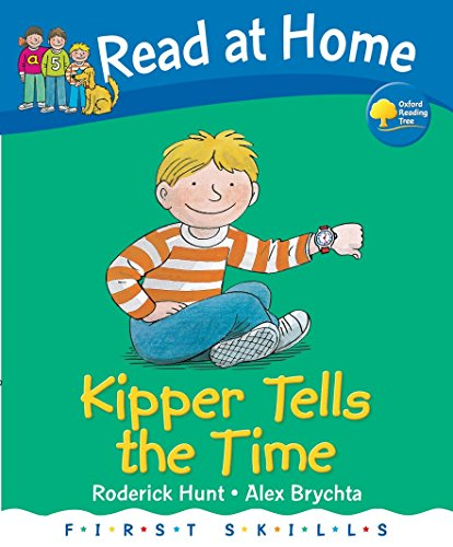 9780198387084: Read at Home: First Skills: Kipper Tells the Time