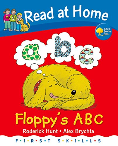 Read at Home: First Skills: Floppy's ABC: Hunt, Roderick