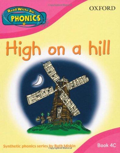 9780198387299: Read Write Inc. Home Phonics: High on a Hill: Book 4C