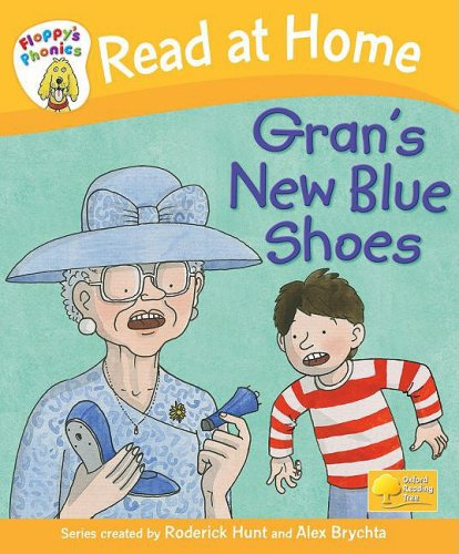 9780198387565: Read at Home: Floppy's Phonics: L5: Gran's New Blue Shoes
