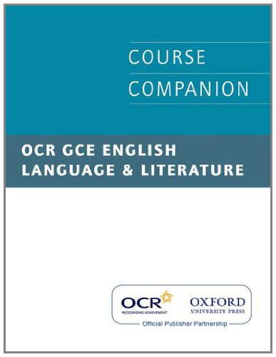 OCR GCE English Language and Literature Course Companion (019838758X) by Steven Croft; Robert Myers
