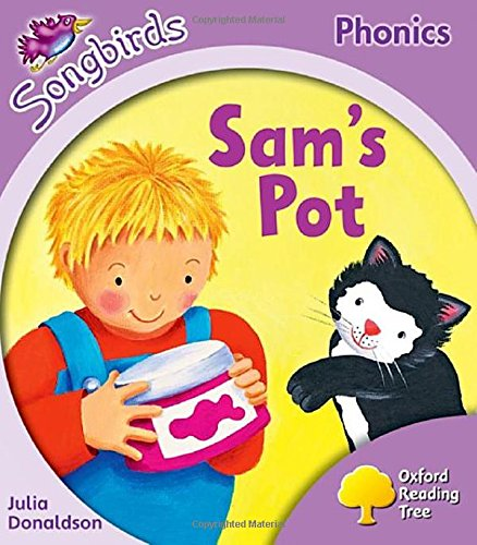 9780198387930: Oxford Reading Tree Songbirds Phonics: Level 1+: Sam's Pot
