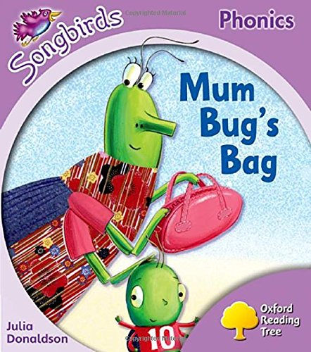 9780198387978: Oxford Reading Tree Songbirds Phonics: Level 1+: Mum Bug's Bag