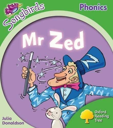 9780198388203: Oxford Reading Tree: Level 2: More Songbirds Phonics: Mr Zed