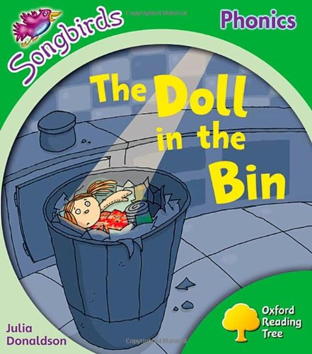 9780198388210: Oxford Reading Tree: Level 2: More Songbirds Phonics: The Doll in the Bin (Ort Songbirds)