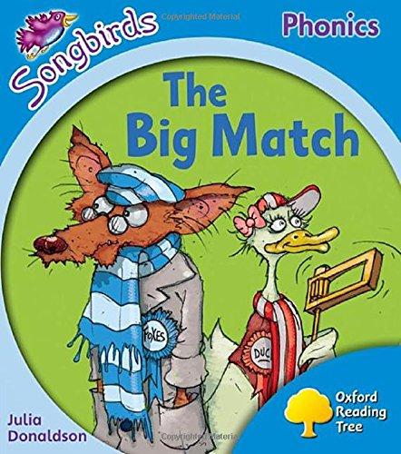 9780198388289: Oxford Reading Tree Songbirds Phonics: Level 3: The Big Match