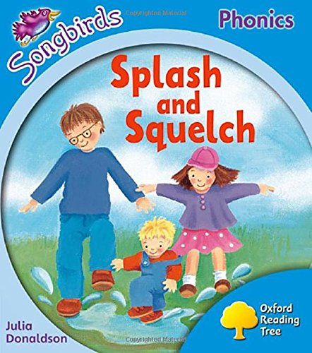 9780198388333: Songbirds Phonics: Level 3: Splash and Squelch (Oxford Reading Tree)