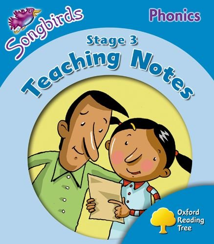 9780198388340: Oxford Reading Tree Songbirds Phonics: Level 3: Teaching Notes