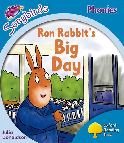 9780198388371: Oxford Reading Tree: Level 3: More Songbirds Phonics: Ron Rabbit's Big Day